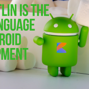 Why Kotlin Is The Best Language For Android Development